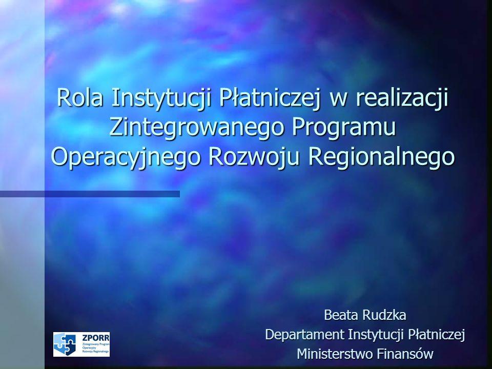 Beata Rudzka Departament Instytucji Płatniczej Ministerstwo Finansów