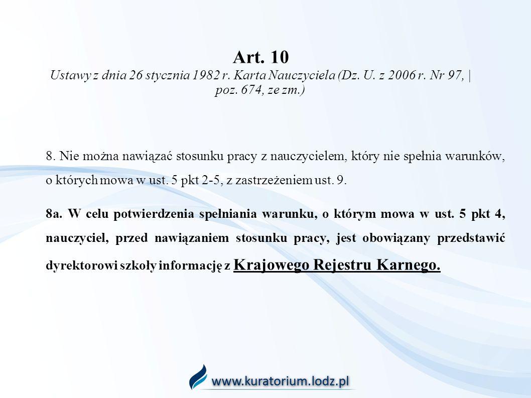 Art. 10 Ustawy z dnia 26 stycznia 1982 r. Karta Nauczyciela (Dz. U