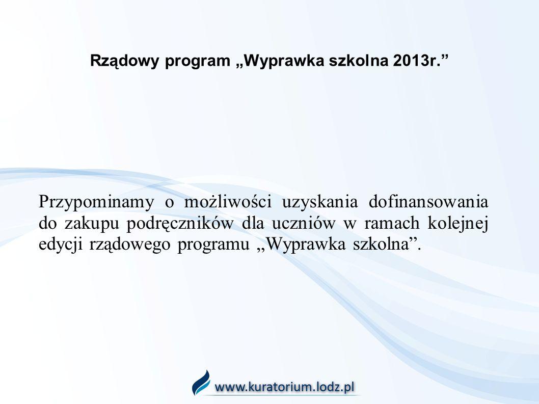 """Rządowy program """"Wyprawka szkolna 2013r."""