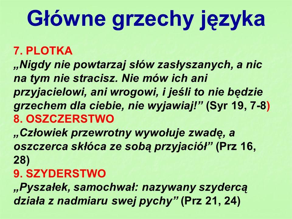 Główne grzechy języka 7. PLOTKA