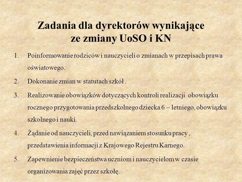 Zadania dla dyrektorów wynikające ze zmiany UoSO i KN