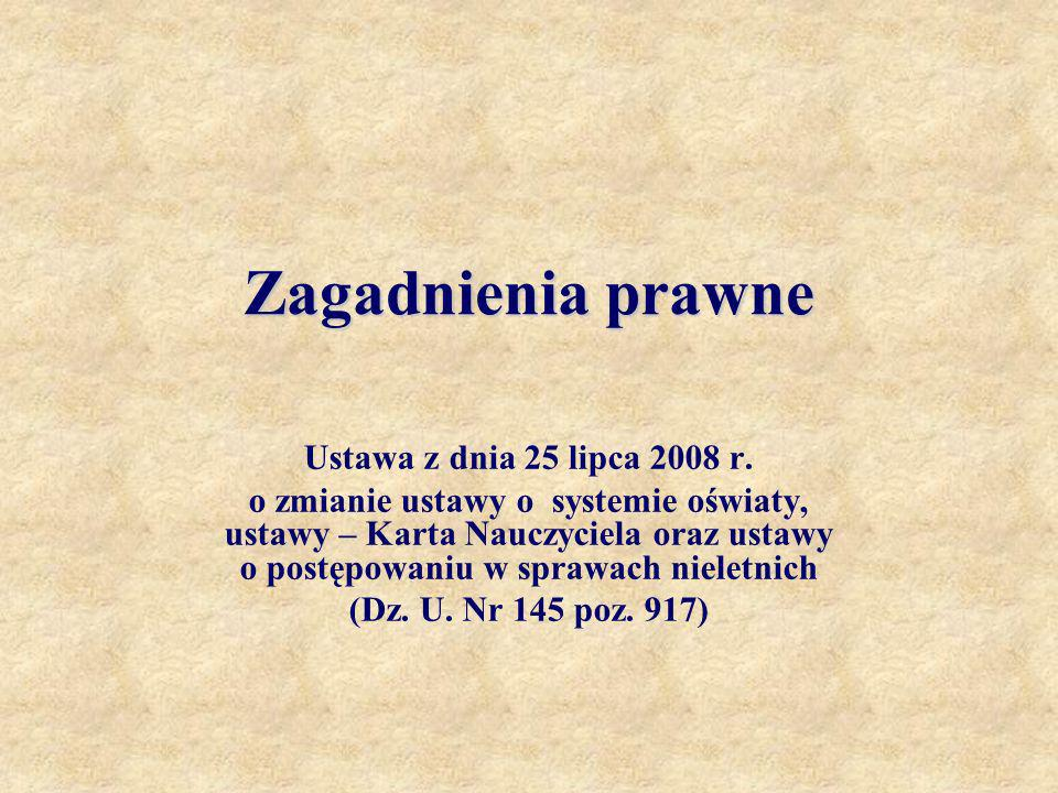 Zagadnienia prawne Ustawa z dnia 25 lipca 2008 r.