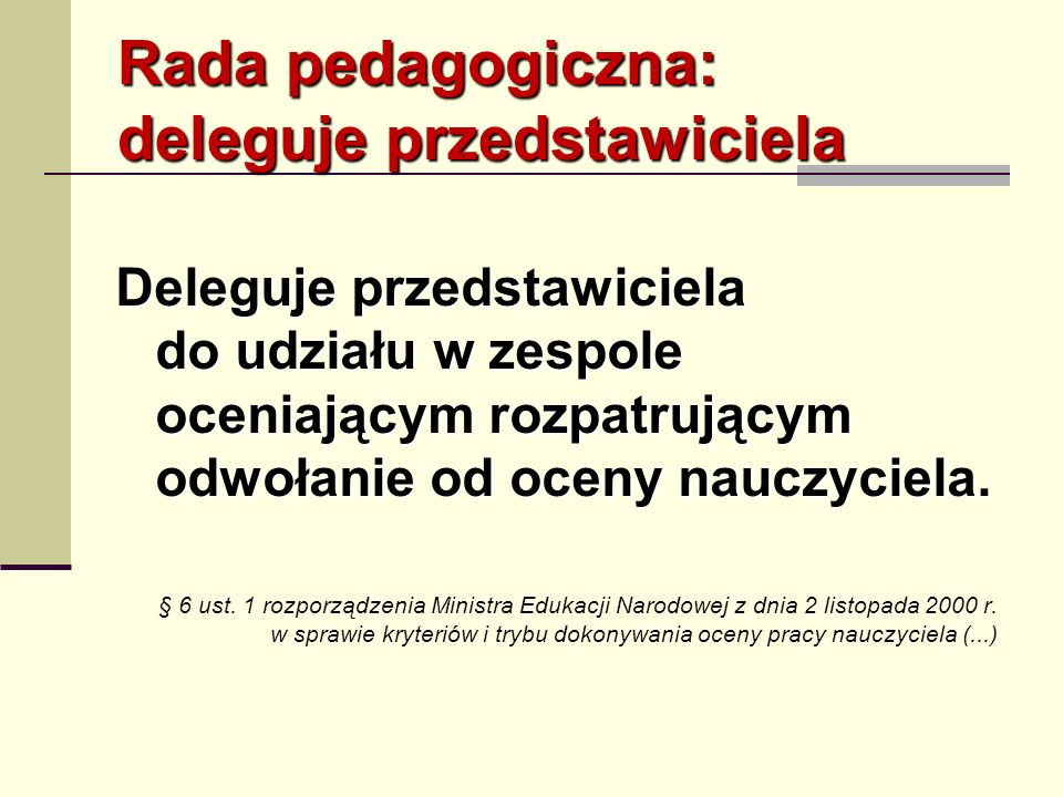 Rada pedagogiczna: deleguje przedstawiciela