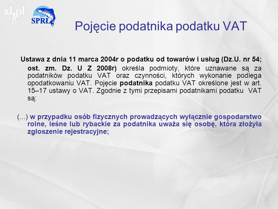 Pojęcie podatnika podatku VAT