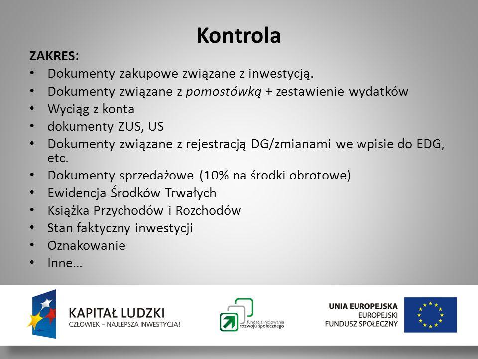 Kontrola ZAKRES: Dokumenty zakupowe związane z inwestycją.