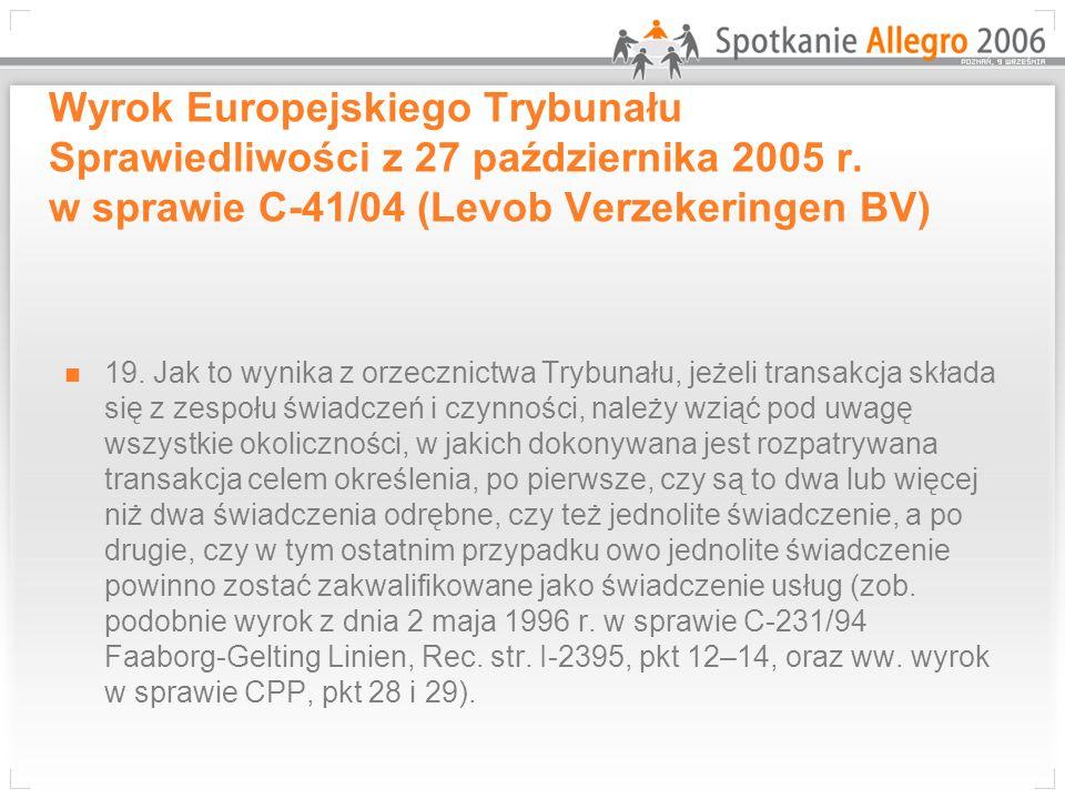 Wyrok Europejskiego Trybunału Sprawiedliwości z 27 października 2005 r