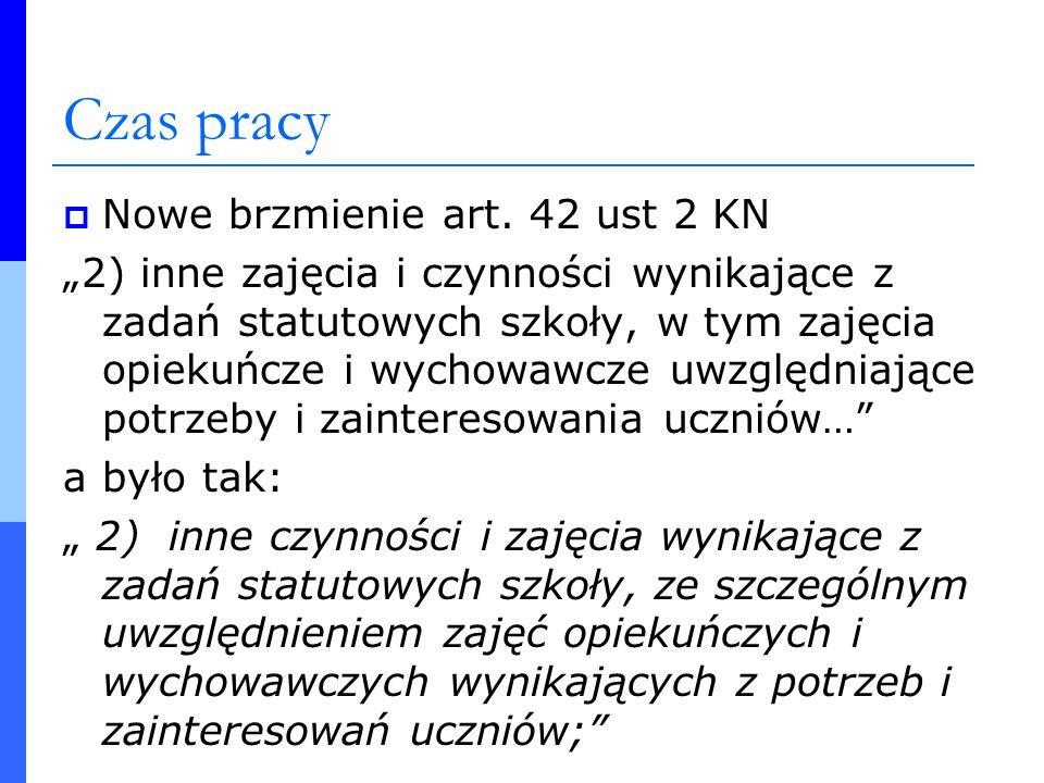 Czas pracy Nowe brzmienie art. 42 ust 2 KN