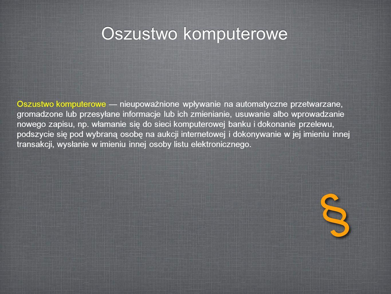 § Oszustwo komputerowe