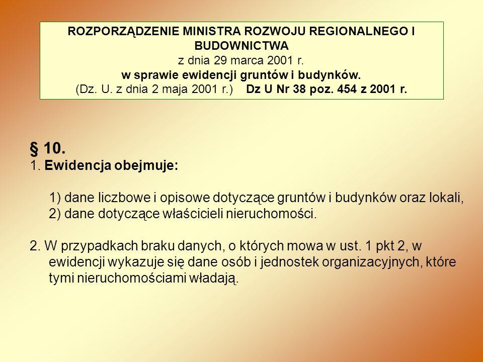 ROZPORZĄDZENIE MINISTRA ROZWOJU REGIONALNEGO I BUDOWNICTWA