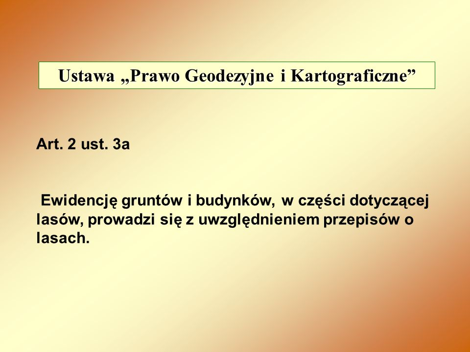 """Ustawa """"Prawo Geodezyjne i Kartograficzne"""