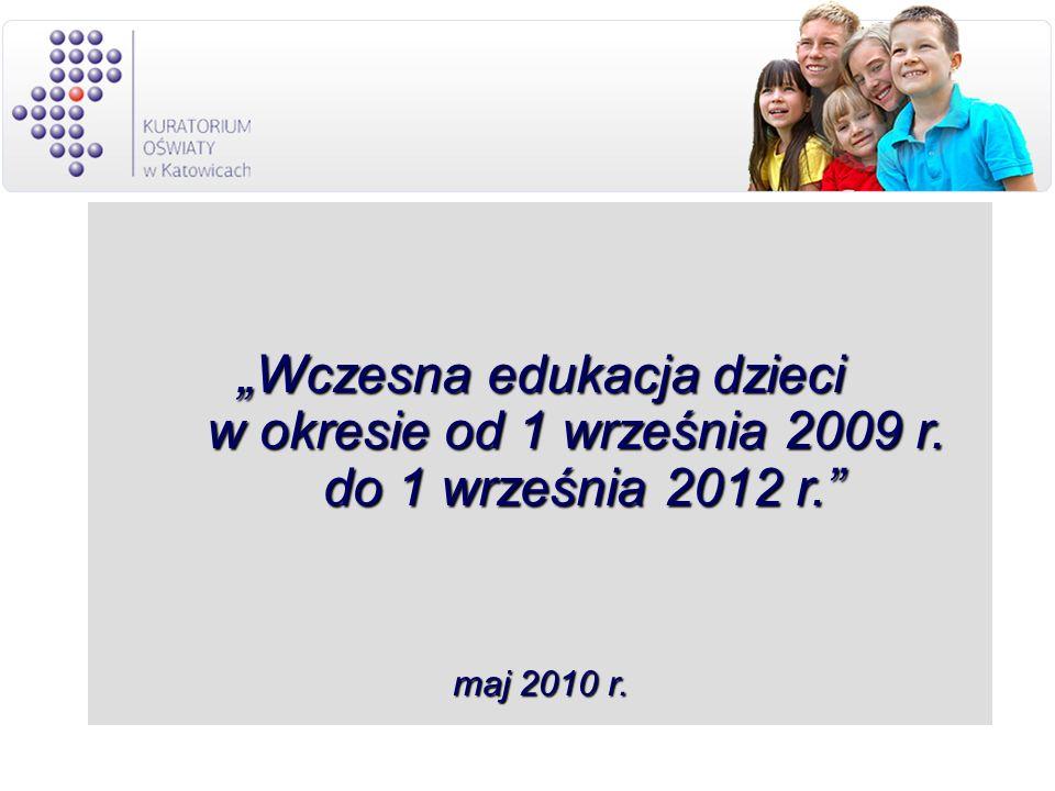 """""""Wczesna edukacja dzieci w okresie od 1 września 2009 r"""