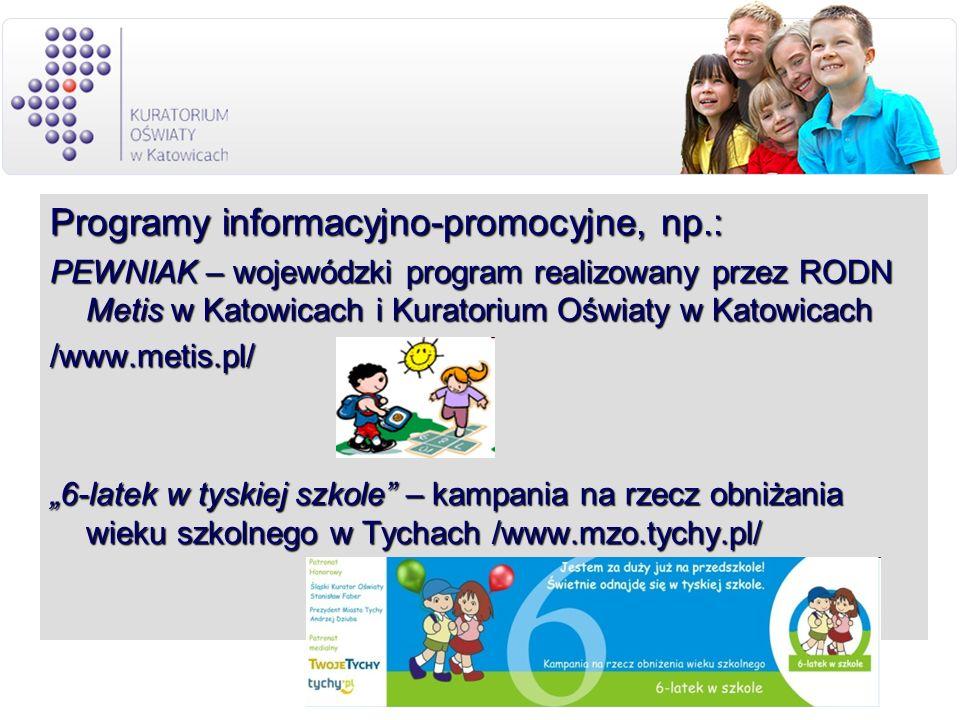 Programy informacyjno-promocyjne, np.: