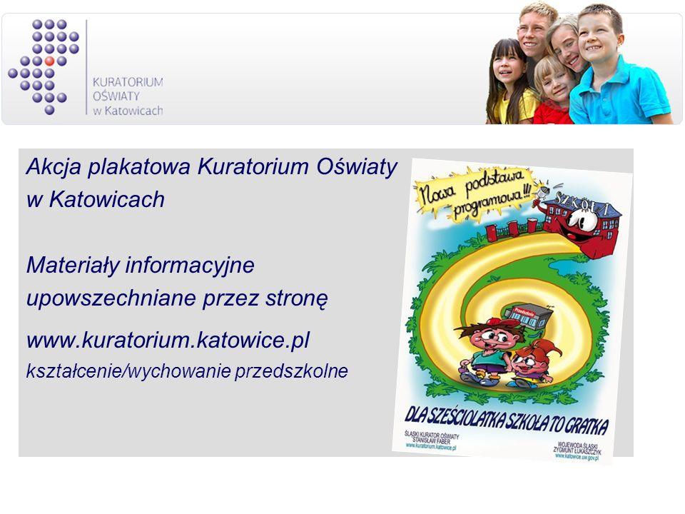 Akcja plakatowa Kuratorium Oświaty w Katowicach Materiały informacyjne