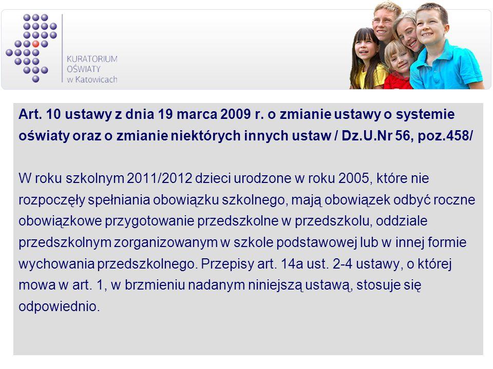 Art. 10 ustawy z dnia 19 marca 2009 r. o zmianie ustawy o systemie