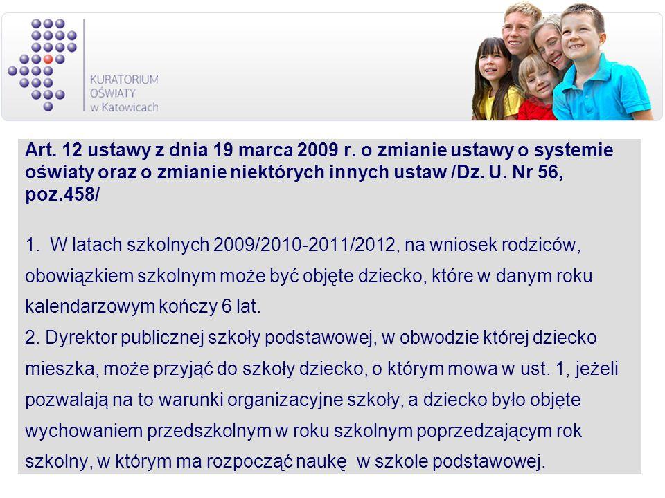 Art. 12 ustawy z dnia 19 marca 2009 r. o zmianie ustawy o systemie