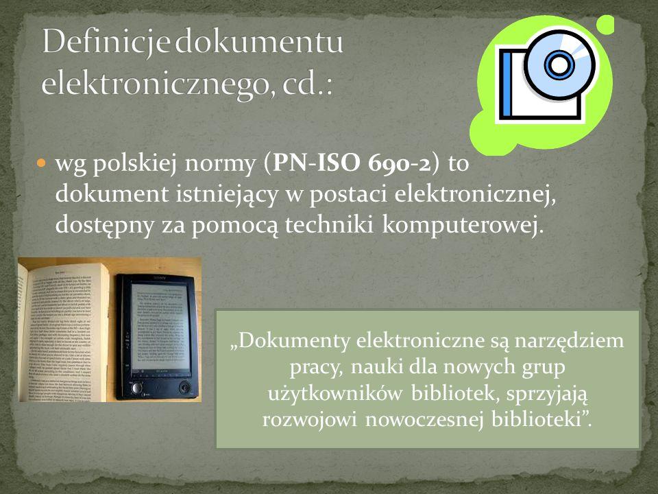 Definicje dokumentu elektronicznego, cd.: