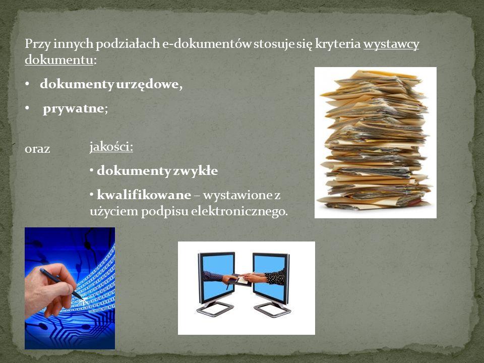 Przy innych podziałach e-dokumentów stosuje się kryteria wystawcy dokumentu: