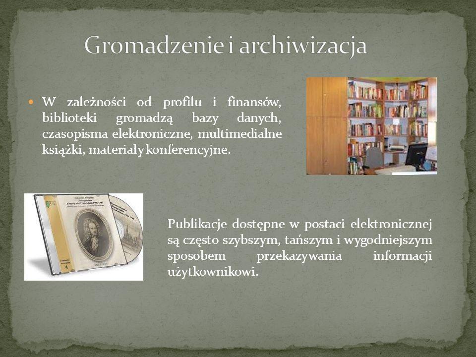 Gromadzenie i archiwizacja