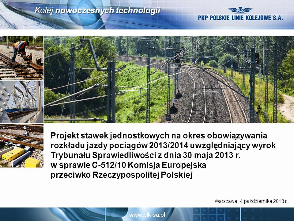 Prace nad projektem stawek jednostkowych 2013/2014 uwzględniającym wyrok Trybunału Sprawiedliwości z dnia 30 maja 2013 r. w sprawie C-512/10 Komisja Europejska przeciwko Rzeczypospolitej Polskiej