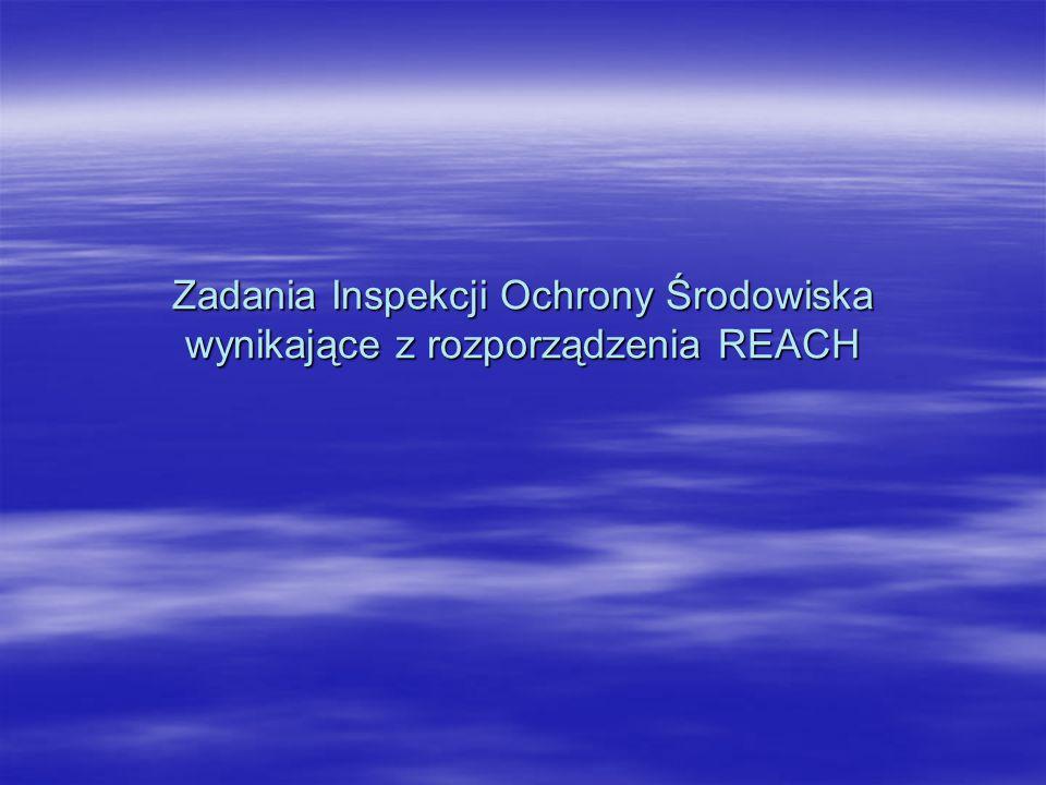 Zadania Inspekcji Ochrony Środowiska wynikające z rozporządzenia REACH