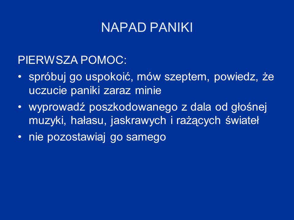 NAPAD PANIKI PIERWSZA POMOC: