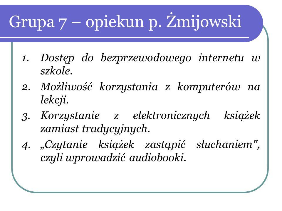 Grupa 7 – opiekun p. Żmijowski