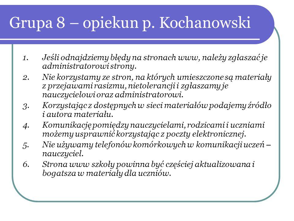 Grupa 8 – opiekun p. Kochanowski