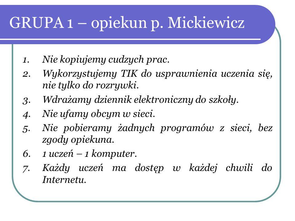 GRUPA 1 – opiekun p. Mickiewicz