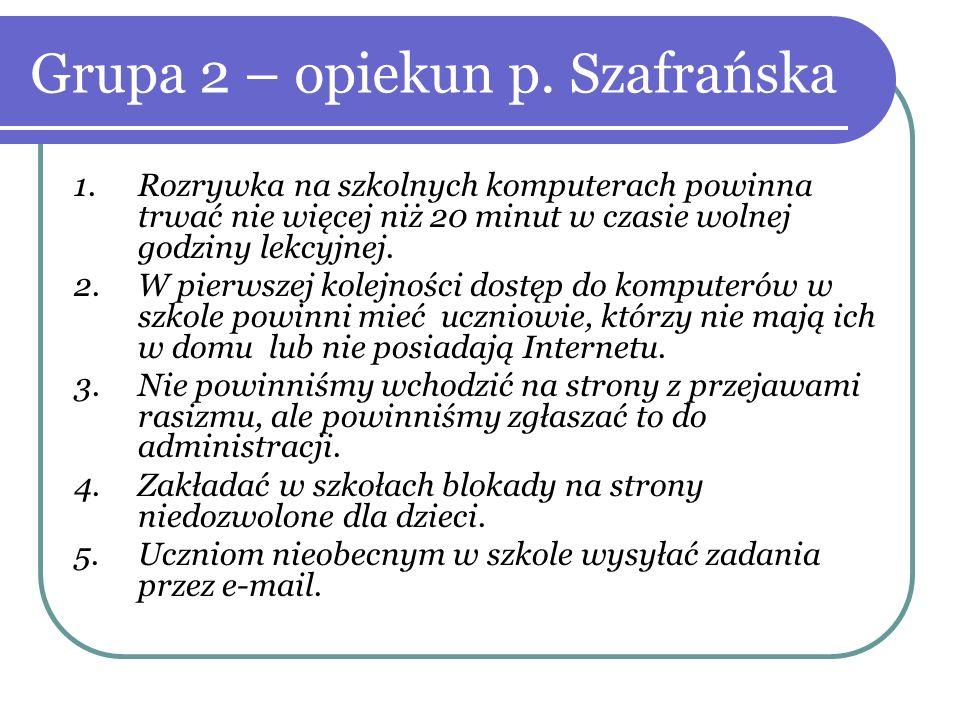 Grupa 2 – opiekun p. Szafrańska
