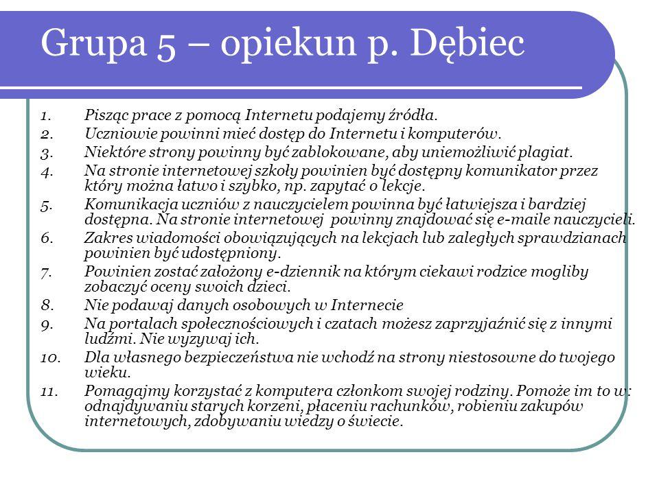 Grupa 5 – opiekun p. Dębiec