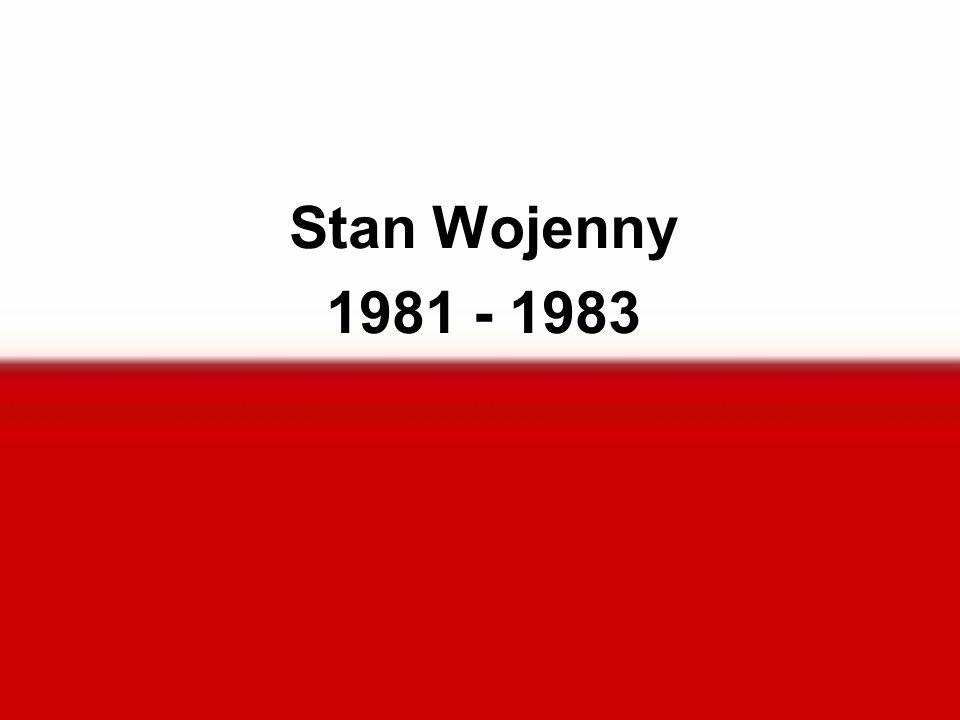 Stan Wojenny 1981 - 1983