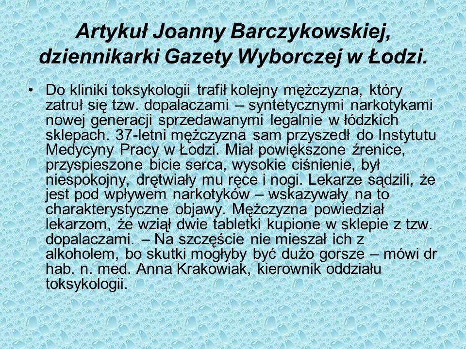 Artykuł Joanny Barczykowskiej, dziennikarki Gazety Wyborczej w Łodzi.