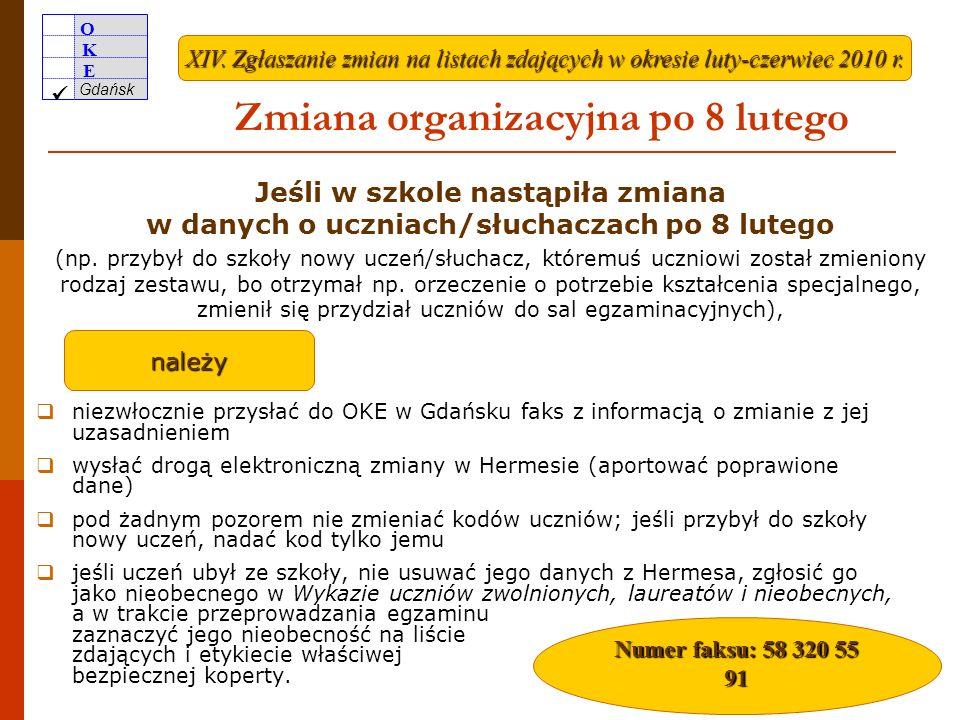 Zmiana organizacyjna po 8 lutego