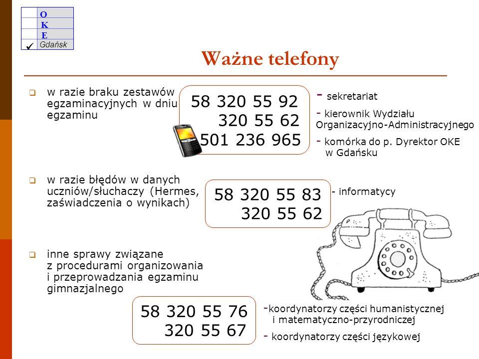 Ważne telefony w razie braku zestawów egzaminacyjnych w dniu egzaminu. w razie błędów w danych uczniów/słuchaczy (Hermes, zaświadczenia o wynikach)