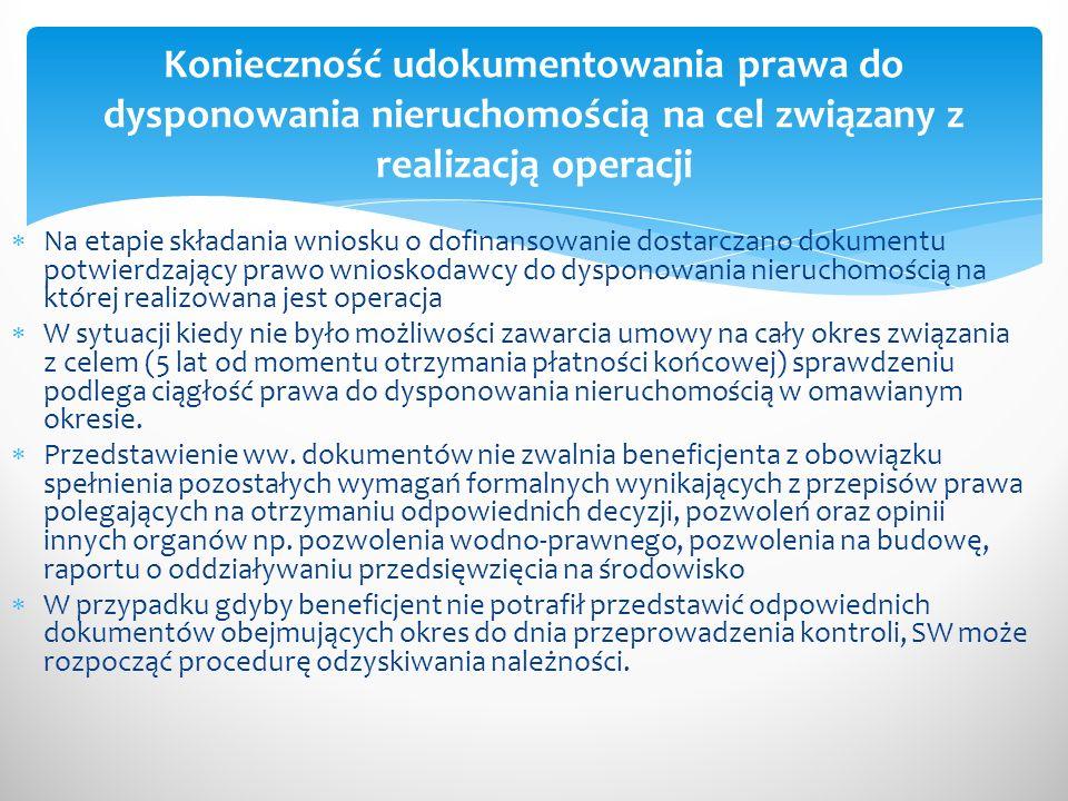 Konieczność udokumentowania prawa do dysponowania nieruchomością na cel związany z realizacją operacji