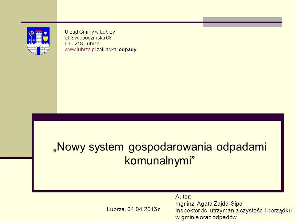 """""""Nowy system gospodarowania odpadami komunalnymi"""