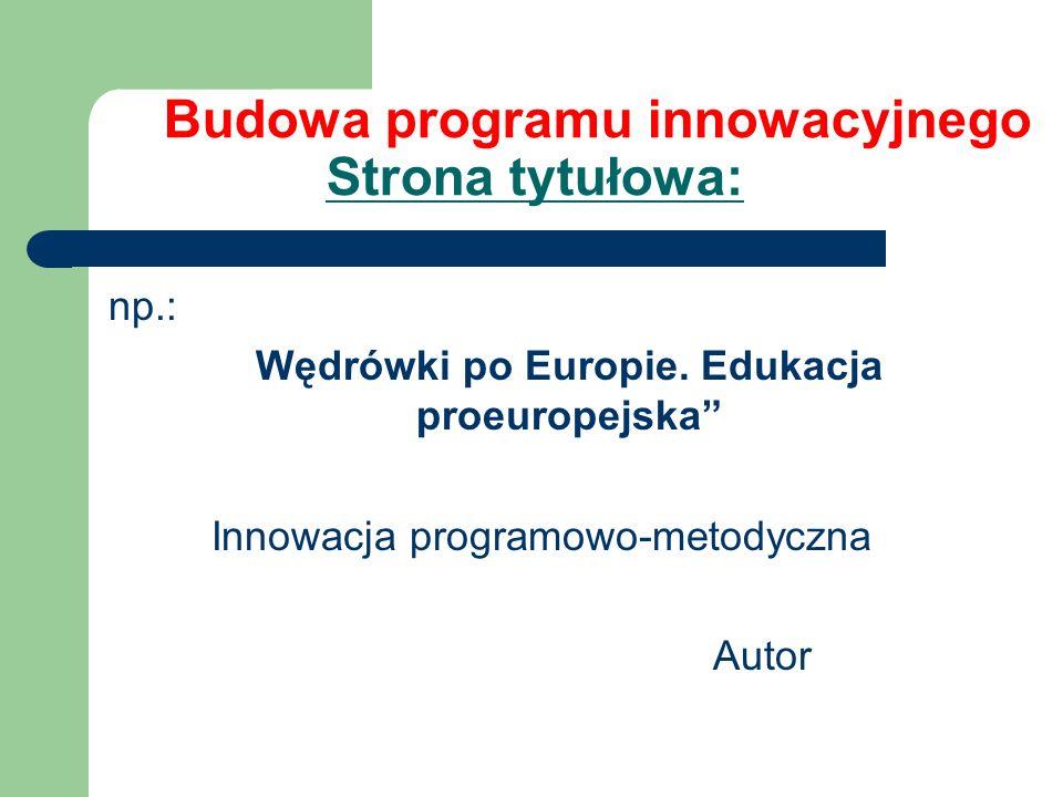 Wędrówki po Europie. Edukacja proeuropejska