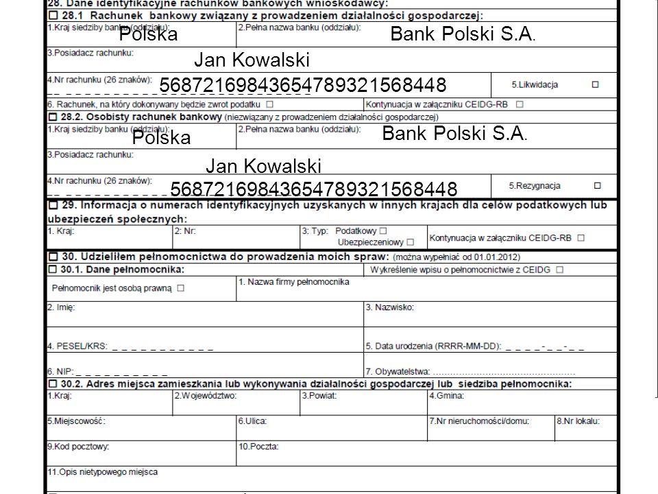 Bank Polski S.A. Polska. Jan Kowalski. 56872169843654789321568448. Bank Polski S.A. Polska. Jan Kowalski.
