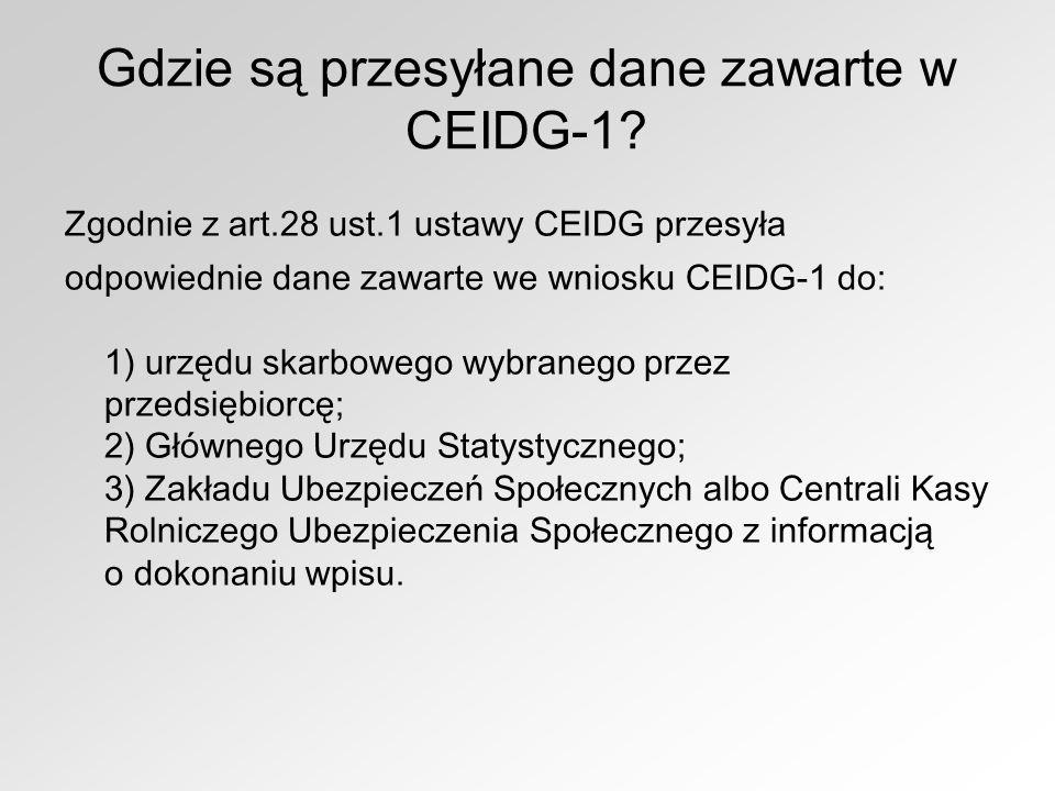Gdzie są przesyłane dane zawarte w CEIDG-1