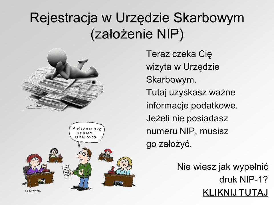 Rejestracja w Urzędzie Skarbowym (założenie NIP)