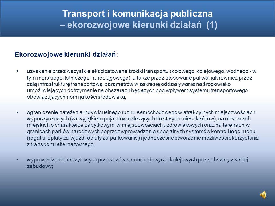 Transport i komunikacja publiczna – ekorozwojowe kierunki działań (1)