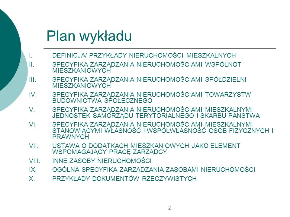 Plan wykładu DEFINICJA/ PRZYKŁADY NIERUCHOMOŚCI MIESZKALNYCH