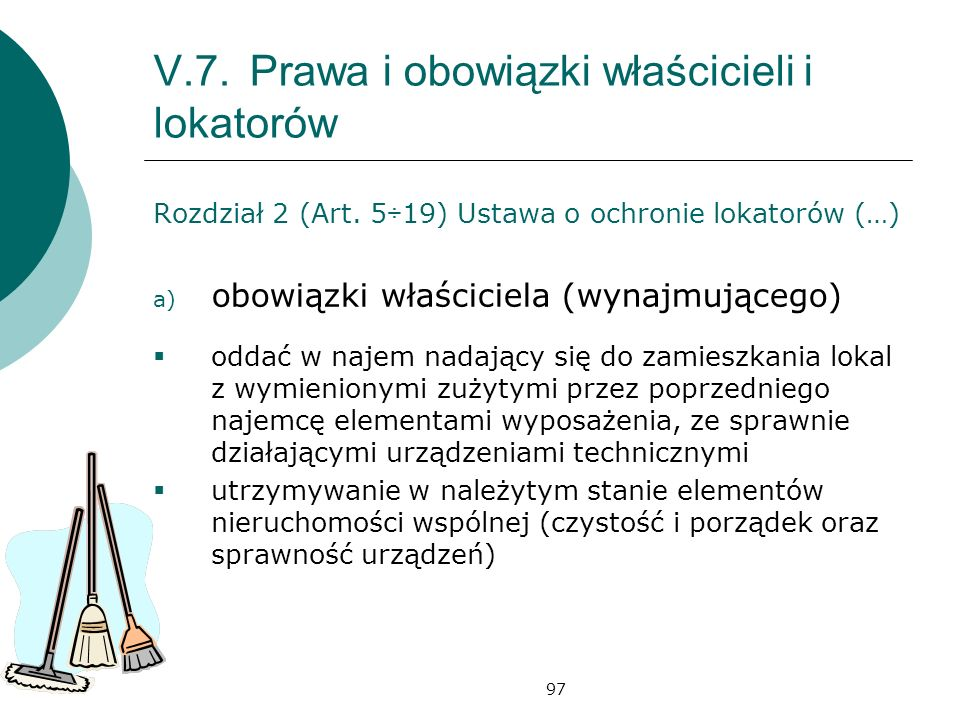 V.7. Prawa i obowiązki właścicieli i lokatorów