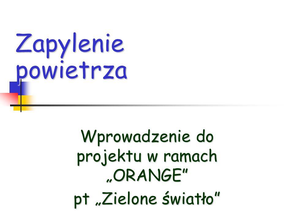 """Wprowadzenie do projektu w ramach """"ORANGE pt """"Zielone światło"""