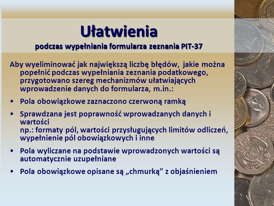Ułatwienia podczas wypełniania formularza zeznania PIT-37