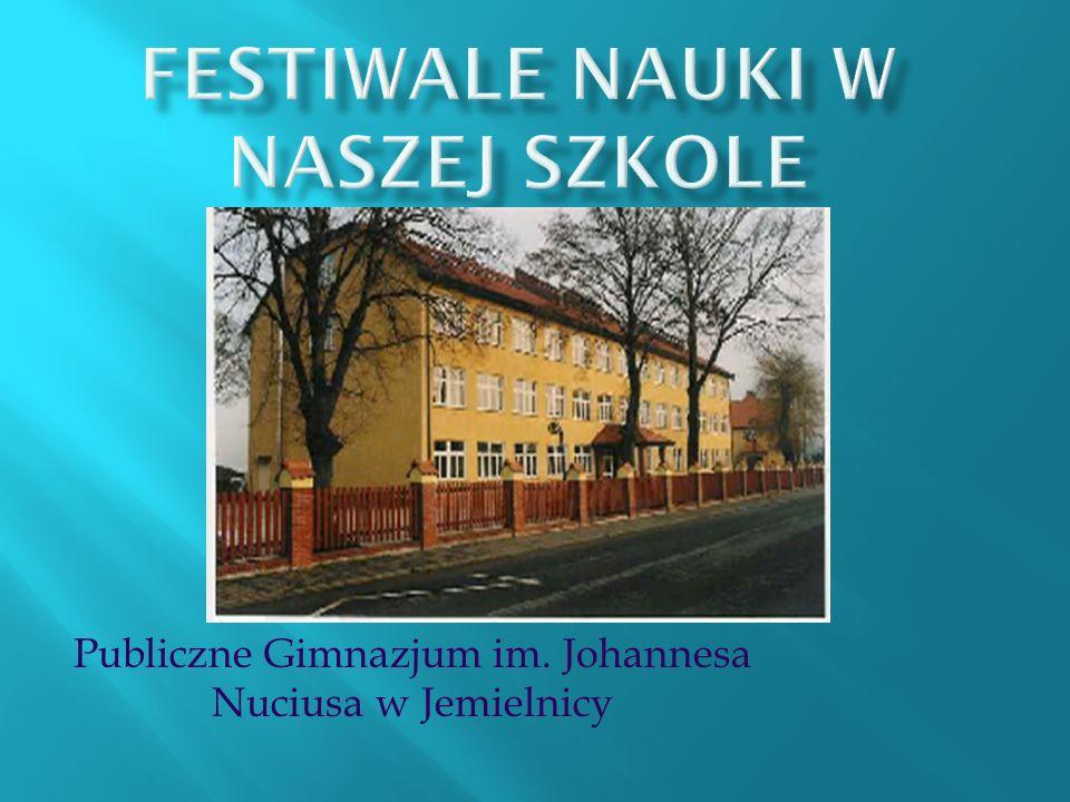 Festiwale Nauki w naszej szkole