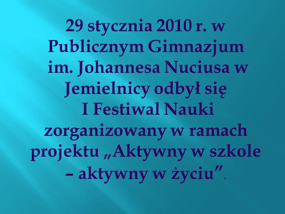 29 stycznia 2010 r. w Publicznym Gimnazjum