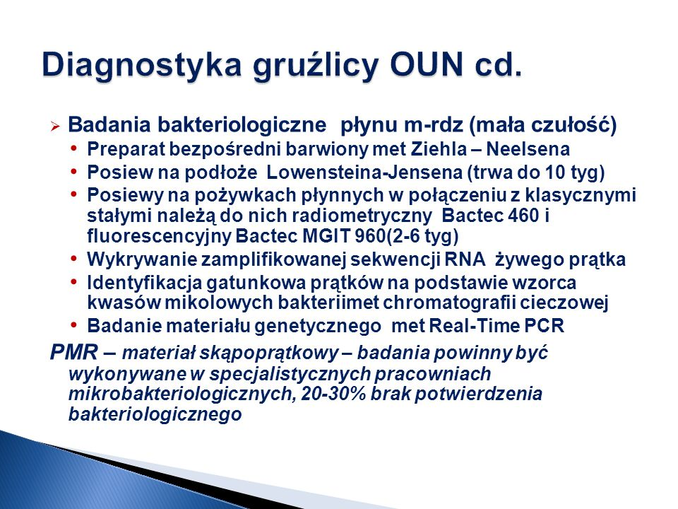 Diagnostyka gruźlicy OUN cd.
