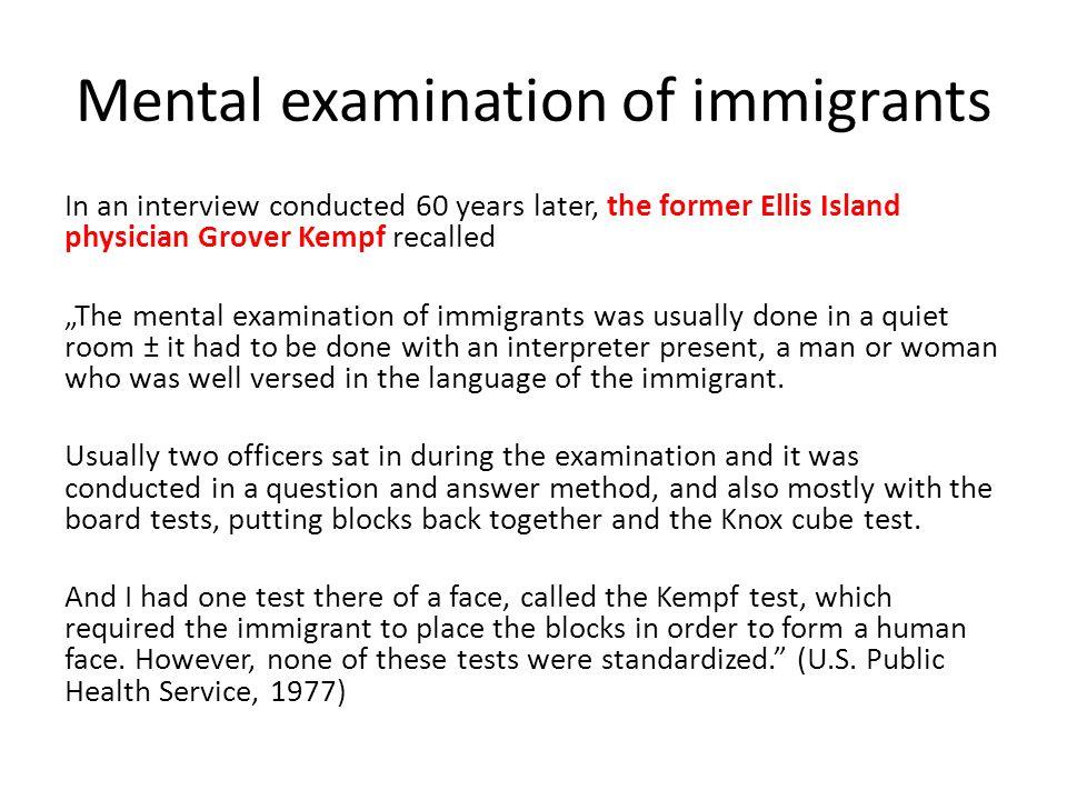 Mental examination of immigrants