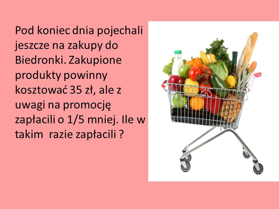 Pod koniec dnia pojechali jeszcze na zakupy do Biedronki